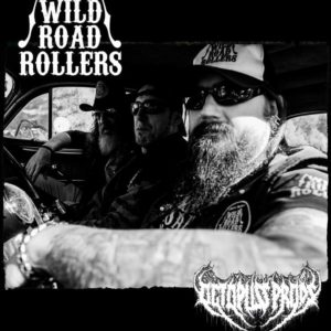 Wild Road Rollers & Octopuss Prods.