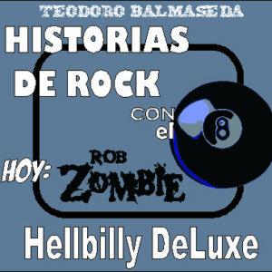 Historias de Rock con el 8: Rob Zombie