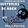 Historias de Rock con el 8: Hysteria